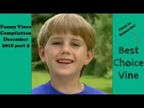 Funny Vines Compilation December 2015 part 2   BestChoiceVine