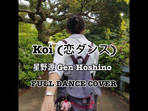 Koi (恋ダンス) - 星野源 Gen Hoshino Full Dance Cover