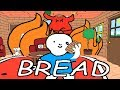 WHAT WOULD DO FOR A LOAF OF BREAD? | 'BREAD'