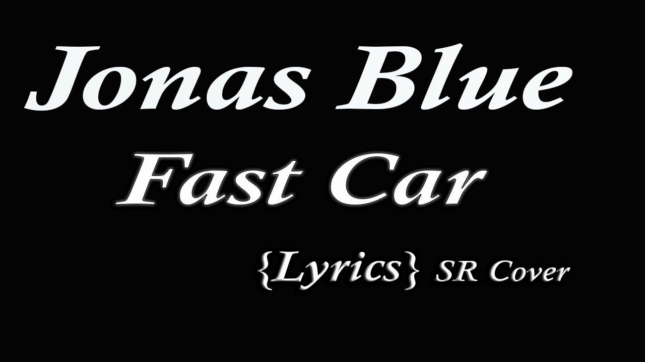 Jonas Blue Ft Dakota {Lyrics} Stephen Rudison
