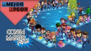 Lo Mejor y Lo Peor: Conga Master Party