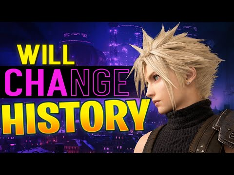 Final Fantasy 7 Remake - The Game That Will Change History