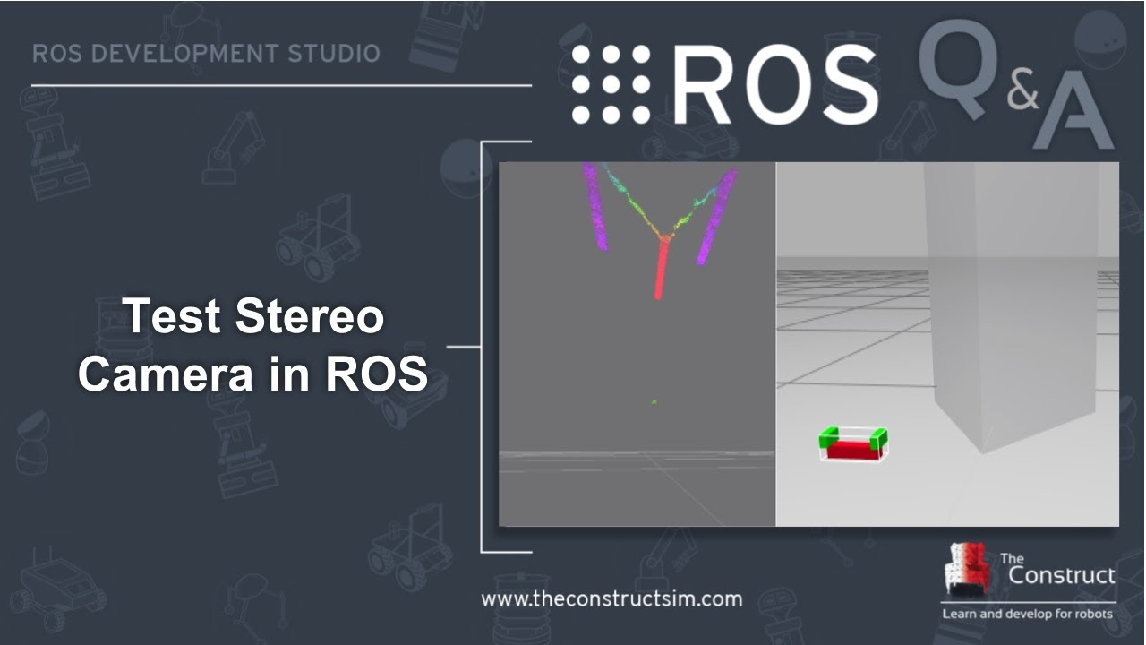 [ROS Q&A] 167 - Test Stereo Camera in ROS