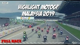 HIGHLIGHT MOTOGP SEPANG MALAYSIA 2019 || FULL RACE