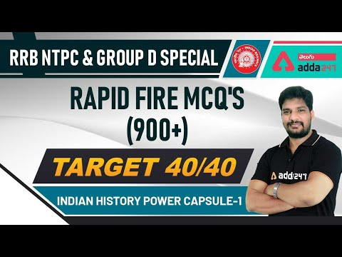 RRB NTPC & GROUP D SPECIAL | Indian History Power Capsule- 1 | Rapid Fire MCQ'S 900+ | TARGET 40/40