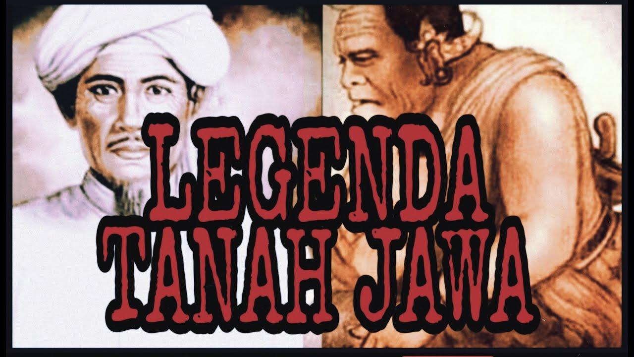 LEGENDA TANAH JAWA ~SDWD~