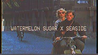 [Vietsub+Lyrics] Watermelon Sugar x Seaside - Harry Styles / SEB