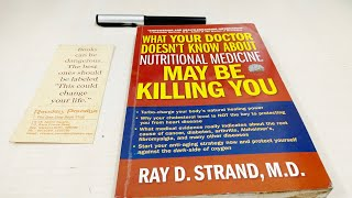 Book of the month april 2019 what your doctor doesn't know about nutritional medicine may be killing you by ray d.strand, m.d
