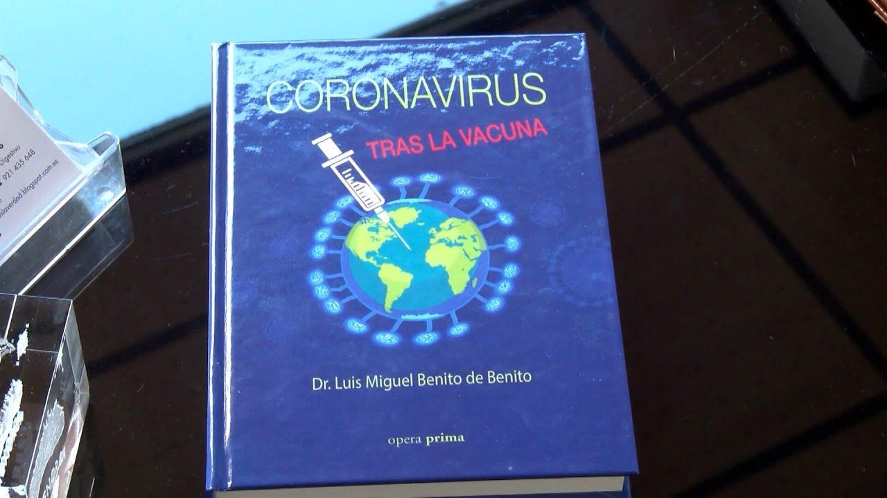 Coronavirus. Tras la vacuna' del Doctor Benito. - YouTube