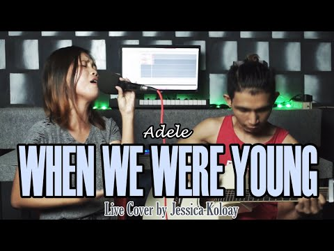 Jessica Koloay - WHEN WE WERE YOUNG (Adele Cover)