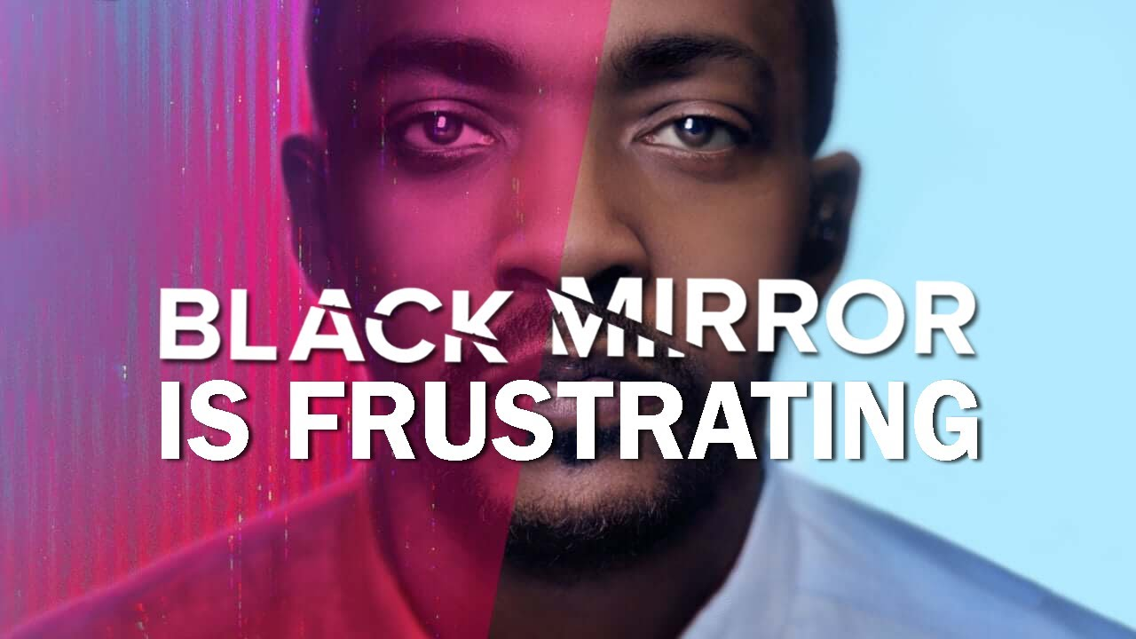 Download Black Mirror Is Frustrating