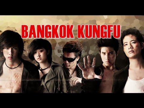 Bangkok kunfu Thai fight movie full