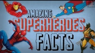 Super Heroes | Facts that you didn