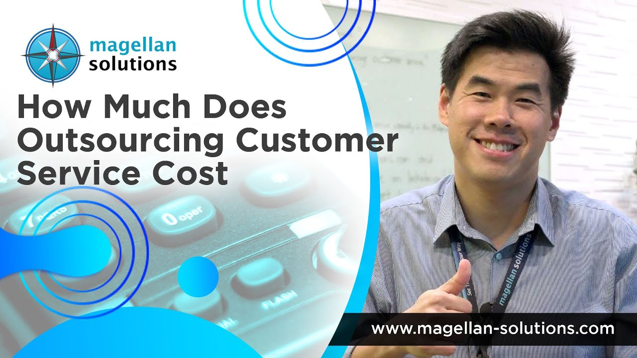 How Much Does Outsourcing Customer Support Cost? | Part 5 of 6