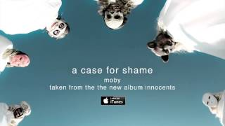 Moby - A Case For Shame (with Cold Specks)