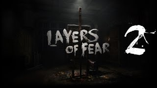 Layers of Fear #2