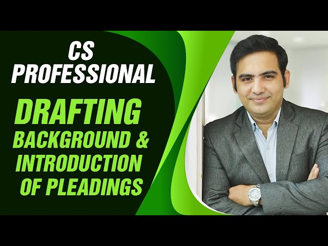 Background and introduction of  pleadings |CS PROFESSIONAL| DRAFTING|