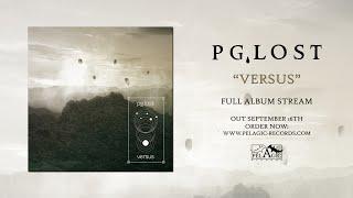 pg.lost - Versus - Full Album