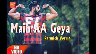 Aah Chak Mai Aa Gya Parmish Verma Full Song Rocky Mental Latest Punjabi Song 2017 ||Parmish Verma||