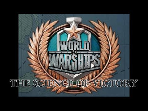 World of Warships - The Science of Victory