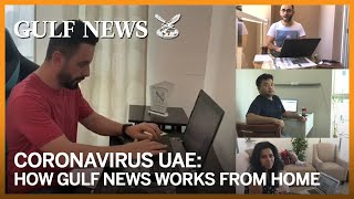 Watch: How Gulf News employees work from home