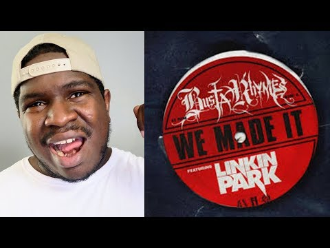 Hip Hop Head REACTS To Busta Rhymes feat Linkin Park  We Made It