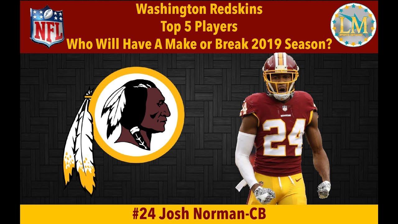 53e96ec3 LMS Network: Washington Redskins Top 5 Players Who Will Have A Make or  Break 2019 Season (6-27-19)