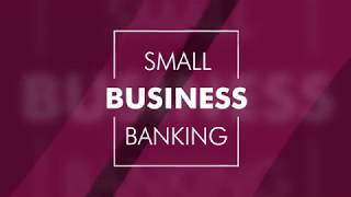 Partners in Progress – SMALL BUSINESS BANKING. For a Business with Big Dreams.