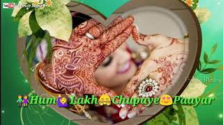 Hum Laakh Chupaye Pyaar Magar - Jaan Tere Naam lyrics || Love😍Romantic💑What'sapp Status ||💕
