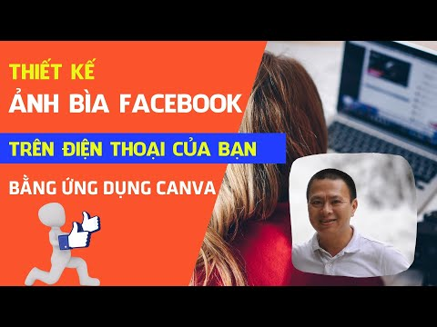 Cách tạo ảnh bìa Facebook cực đẹp bằng ứng dụng Canva trên điện thoại