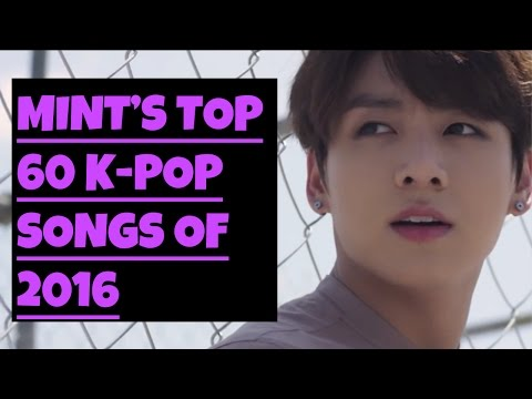 [TOP 60] K-POP SONGS OF 2016 by Mint