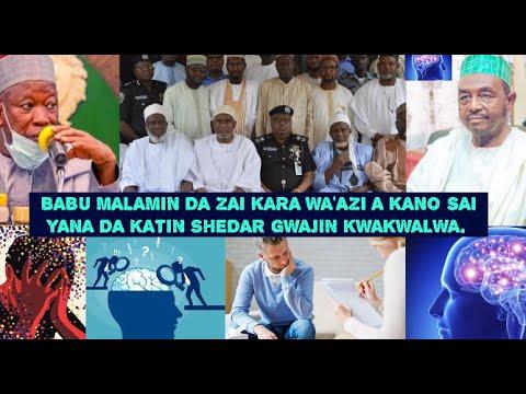 Download nazari kan  hana malamai wa'azi a kano saida shedar gwajin kwakwalwa.