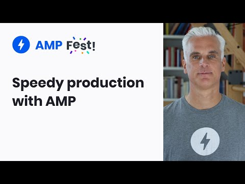 How AMP speeds up the production process for agencies