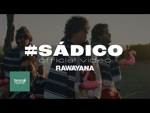Rawayana Presenta #Sádico: An Instagram Life Film
