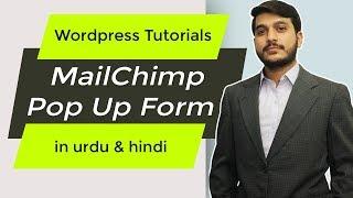 How to add Mailchimp Pop Up Form in Wordpress - Hustle Plugin - Urdu & Hindi