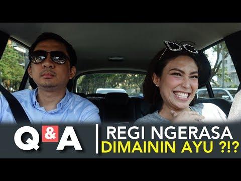 Q&A | REGI NGERASA DIMAININ AYU ???