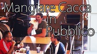 Mangiare Cacca in Pubblico - [Esperimento Sociale] - theShow #39