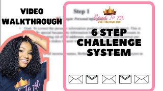 6 Step Challenge System Walkthrough