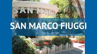 SAN MARCO FIUGGI 4* Италия Рим обзор – отель САН МАРКО ФЬЮДЖИ 4* Рим видео обзор