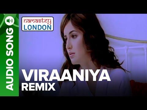 VIRAANIYA - Remix | Namastey London | Akshay Kumar, Katrina Kaif