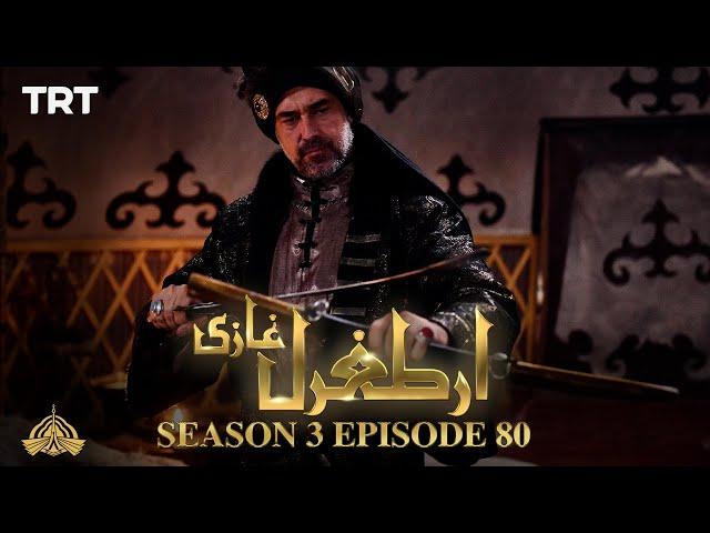 Ertugrul Ghazi Urdu | Episode 80| Season 3