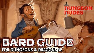 Bard Class Guide for Dungeons and Dragons 5e