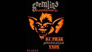 Ynox - Dj Phak - Paranoize - Les Gremlins Vol 1 ( Bonus Track - Reste Poser )