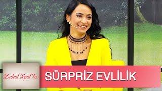 Zuhal Topal la 1 Bölüm Sevgi Kiminle Sürpriz Evlilik Yaptı