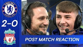 Frank Lampard & Billy Gilmour React To Outstanding Win | Chelsea 2-0 Liverpool | FA Cup