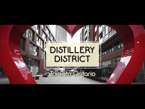 Discover:  Toronto's DISTILLERY DISTRICT