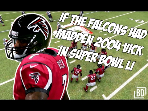 If the Falcons had Madden 2004 Vick in the Super Bowl - Thumb League