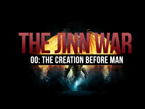 The Jinn War - Creation Before Mankind