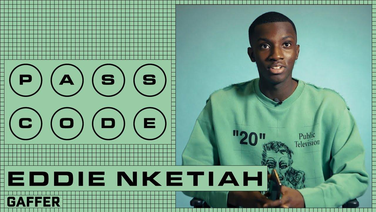 Passcode: Eddie Nketiah | GAFFER