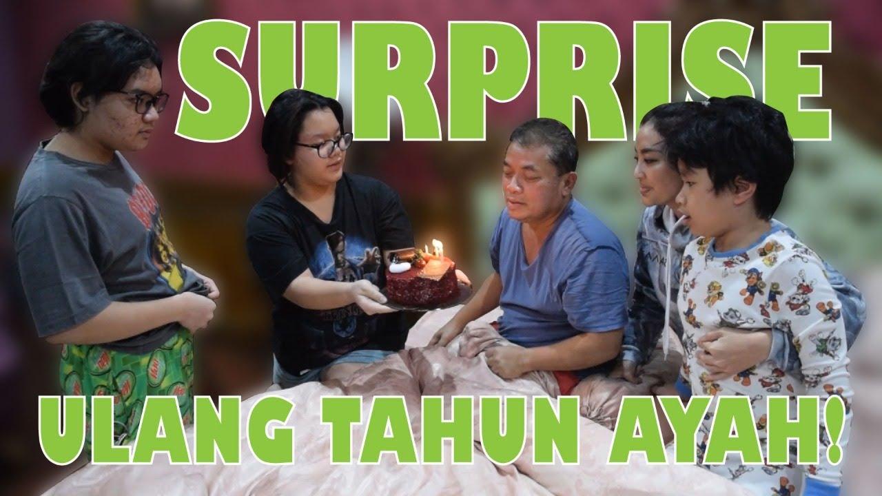 SURPRISE ULANG TAHUN AYAH!